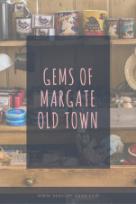Margate Old Town is filled with a selection of interesting independent shops. Find out some of the gems of the Old Town.